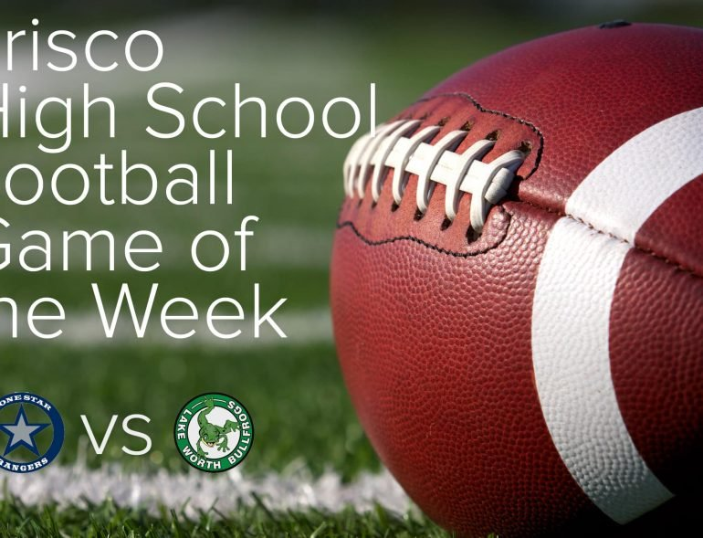 Frisco High School Football Game Of The Week Rangers Rout Lake