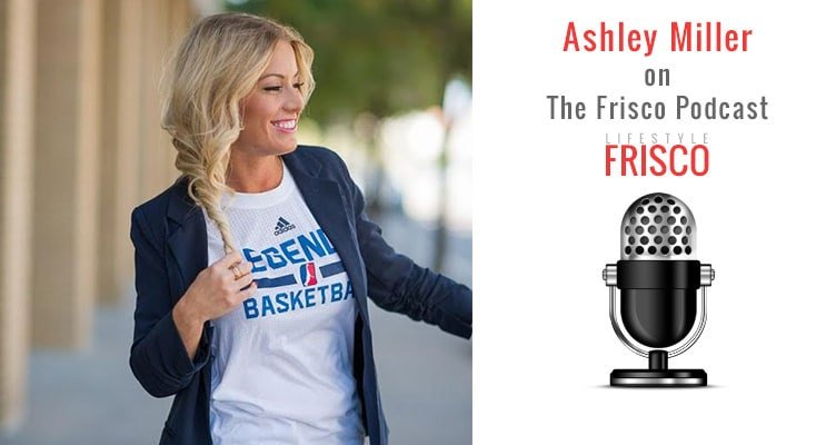 lifestyle-frisco-podcast-ashley-miller-social