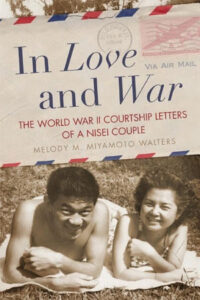 In Love and War: The World War II Courtship Letters of a Nisei Couple - Book Event @ Frisco Heritage Center | Frisco | Texas | United States