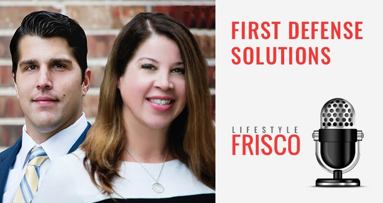Frisco Podcast - First Defense Solutions