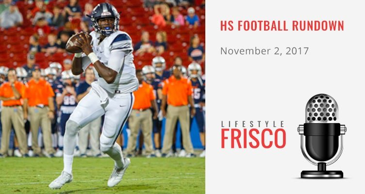 https://lifestylefrisco.com/wp-content/uploads/2017/11/frisco-highschool-football-rundown-2017-11-02.jpg