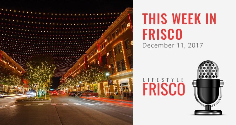 highlights-this-week-in-frisco-audio-20171211