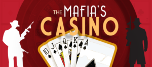 the mafias casino