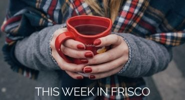 This Week in Frisco Feb_12_2018