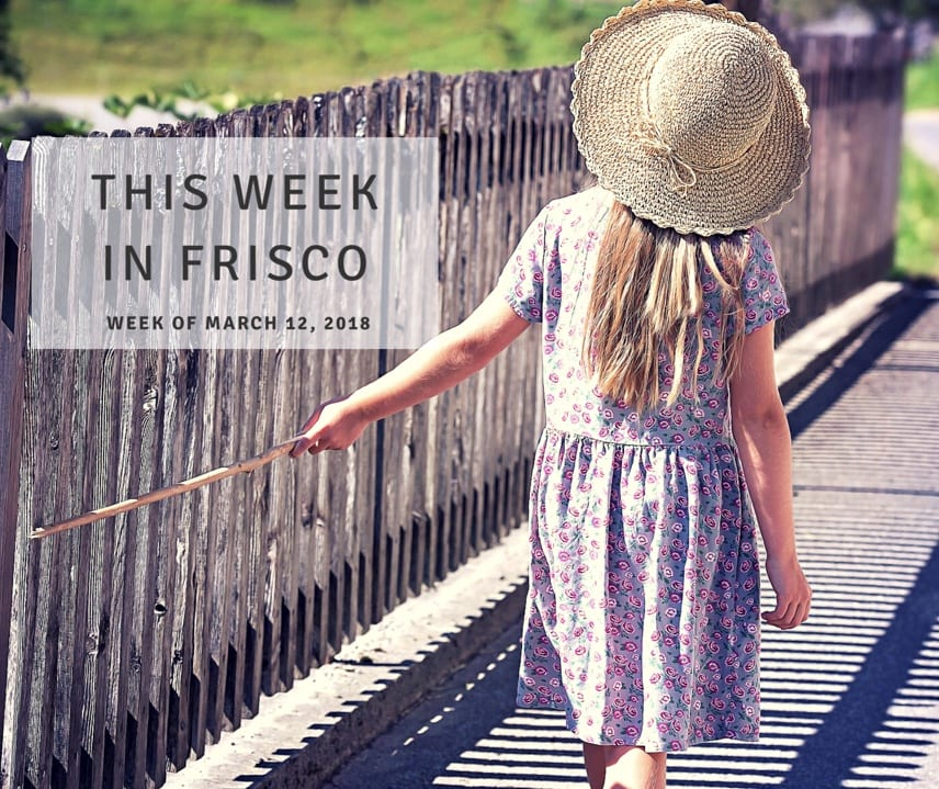 This Week in Frisco March_12_2018