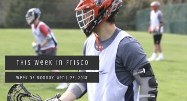 This Week in Frisco April 23 2018