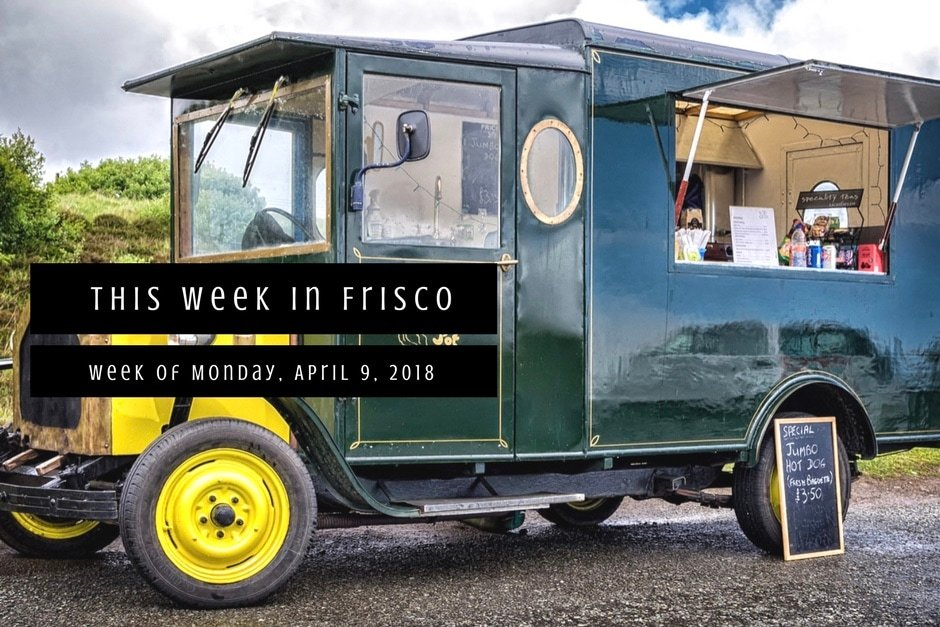 This Week in Frisco April 9 2018