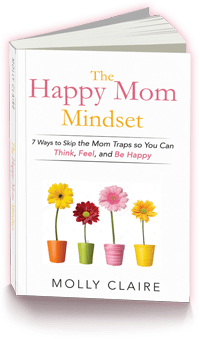 Happy Mom Mindset Molly Claire