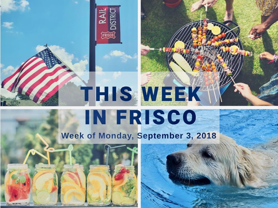 This Week in Frisco Sept 3 2018