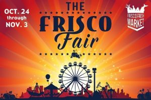 The Frisco Fair at Frisco Fresh Market @ Frisco Fresh Market