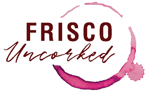 2nd Annual Frisco Uncorked @ Frisco Square