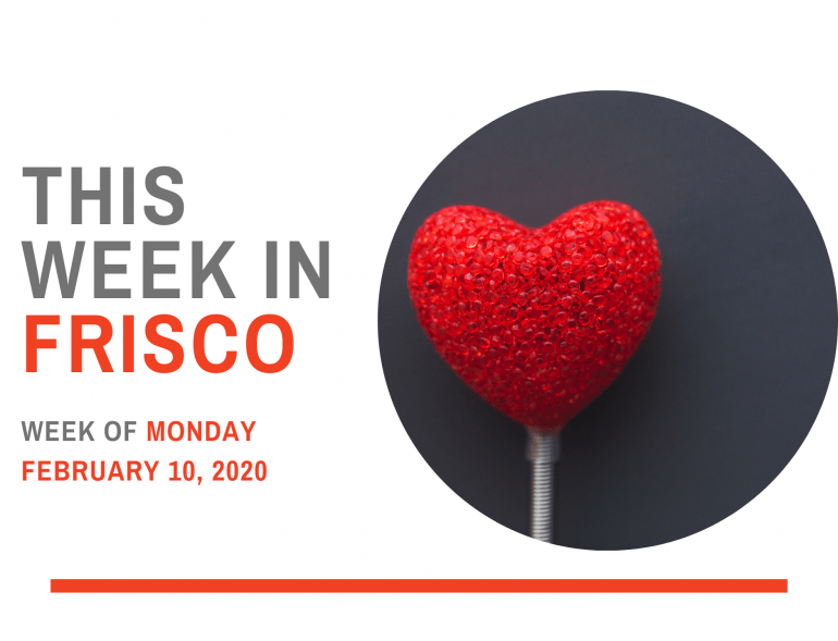 THIS WEEK IN FRISCO