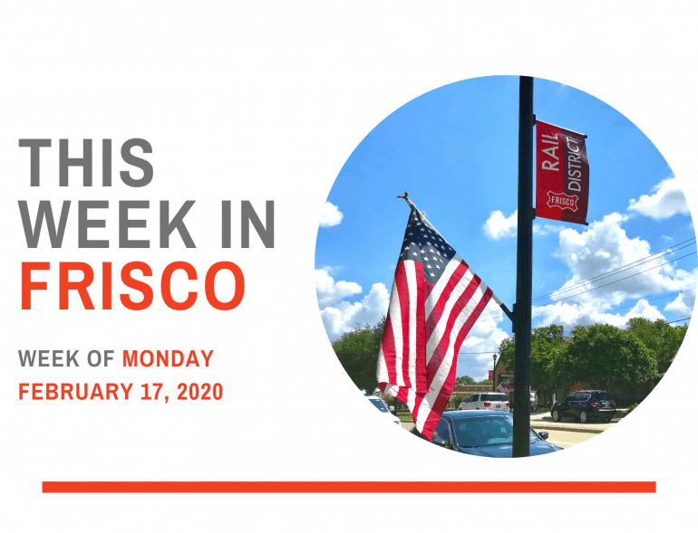 This Week in Frisco Feb 17 2020