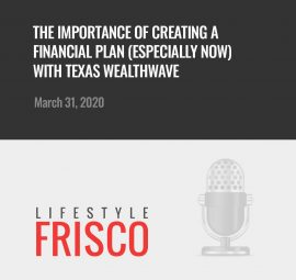 Texas WealthWave on The Frisco Podcast