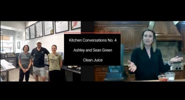 Kitchen Conversations Ashley and Sean Green Clean Juice Episode 004
