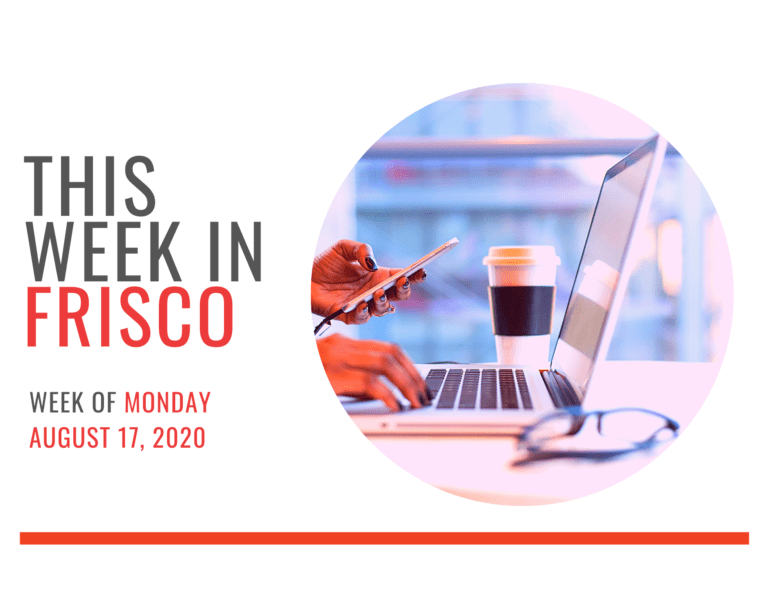 THIS WEEK IN FRISCO 8 17 20