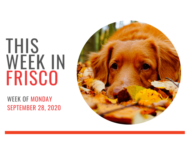 THIS WEEK IN FRISCO Sept 28 2020